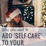 Why you need to add 'Self-care' to your Christmas List